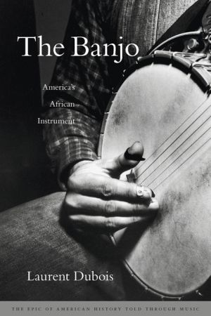 The Banjo: America's African Instrument book jacket