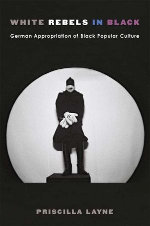 Book cover of White Rebels in Black