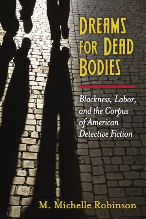 Dreams for Dead Bodies Book Jacket