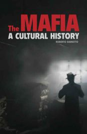 The Mafia: A Cultural History book jacket