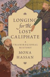 Longing for the Lost Caliphate book cover