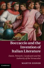 Boccaccio and the Invention of Italian Literature Book Jacket