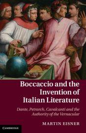 Boccaccio and the Invention of Italian Literature Book Jacket