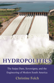 Book cover of Hydropolitics - photo of rushing water at large dam above book title