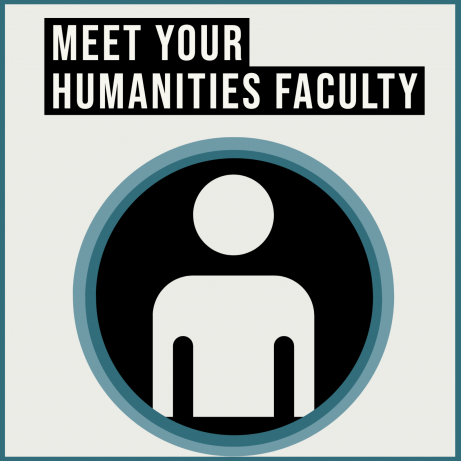 Meet Your Humanities Faculty