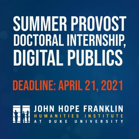 Summer Provost Doctoral Internship, Digital Publics