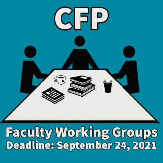 Icon of people sitting around a table with books, coffee, tea. Text: CFP Faculty Working Groups Deadline June 18, 2021 FHI Logo