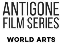 Antigone Film Series over World Arts logo