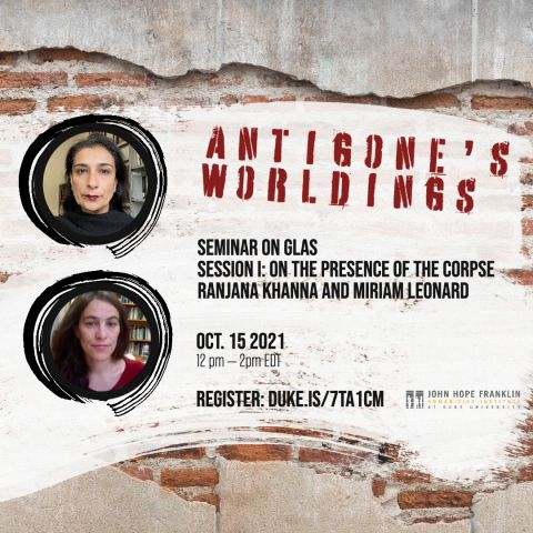 """Graphic with headshots of speakers and the following text over a brick wall: """"Antigone's Worldings 