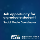 Job opportunity for a graduate student! Social Media Coordinator